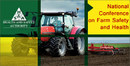 National Conference on Farm Safety and Health 2018 - Safe Farming in Challenging Times
