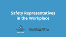 Video - Safety Representatives in the Workplace